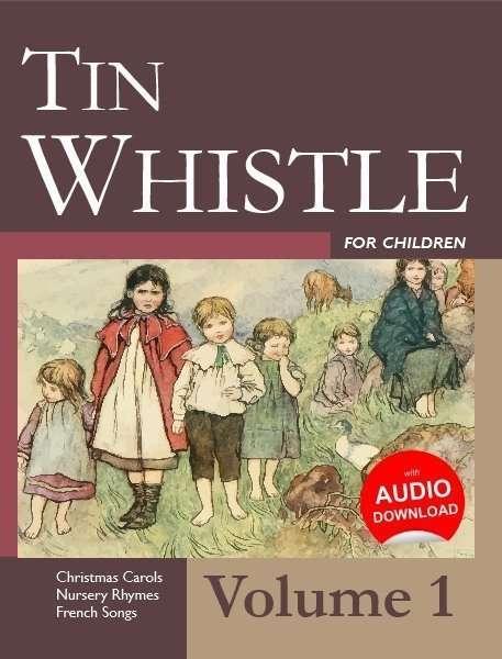 tin whistle for children volume 1 irish music books tradschool. Black Bedroom Furniture Sets. Home Design Ideas